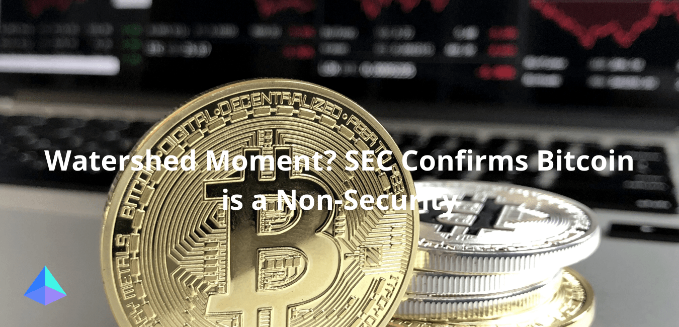 Watershed Moment? SEC Confirms Bitcoin is a Non-Security 20